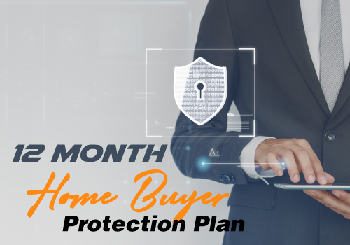 12 Month Home Buyer Protection Plan