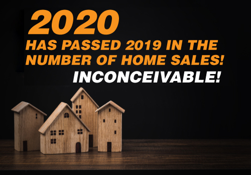 2020 Has Passed 2019 in the Number of Home Sales