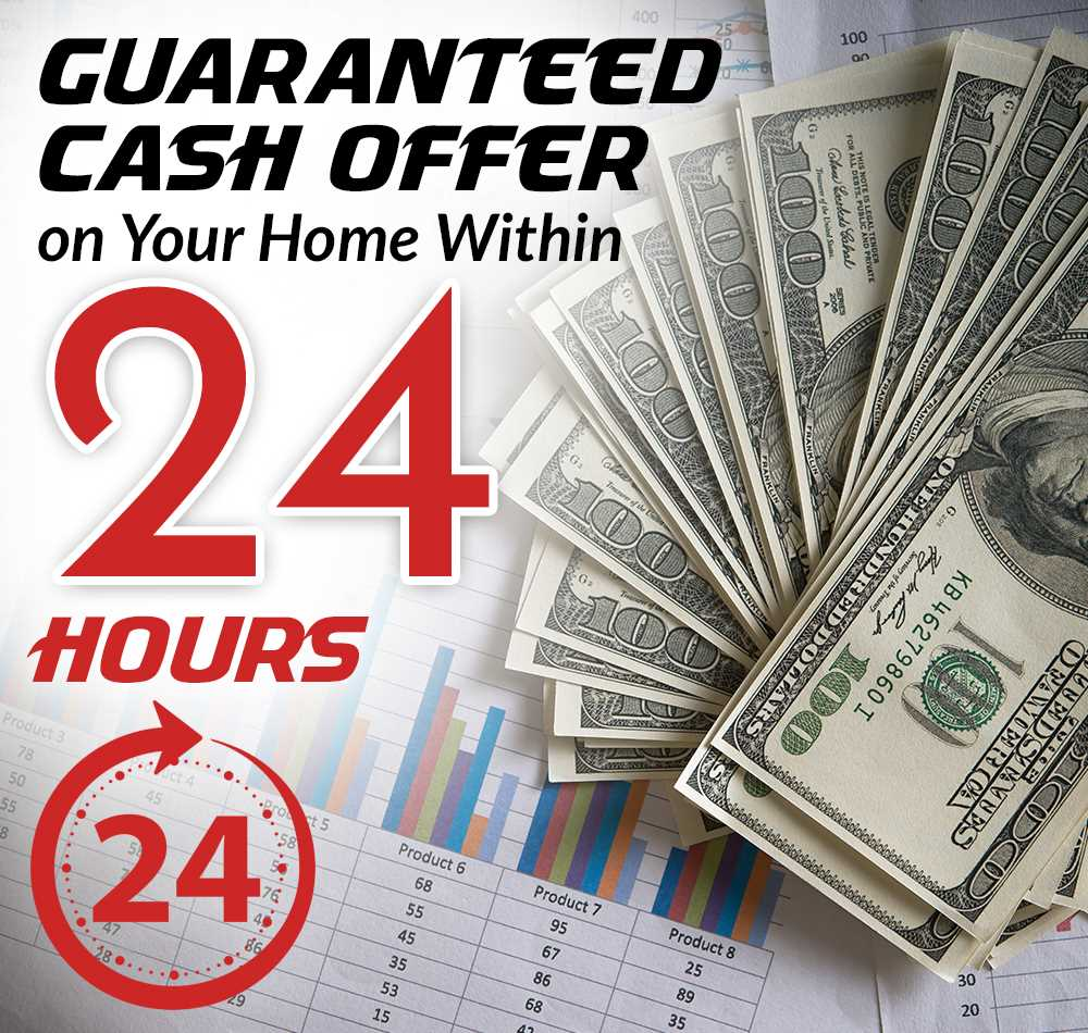 24 hours guaranteed cash offer on your home within 24 hours