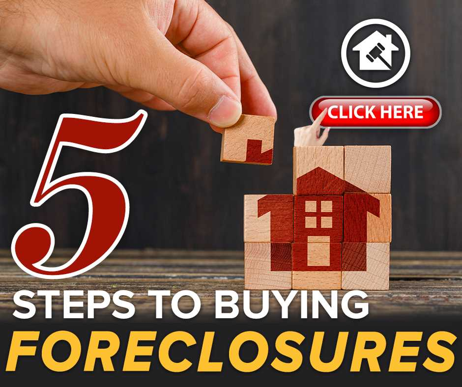 5 Steps to Buying Foreclosures