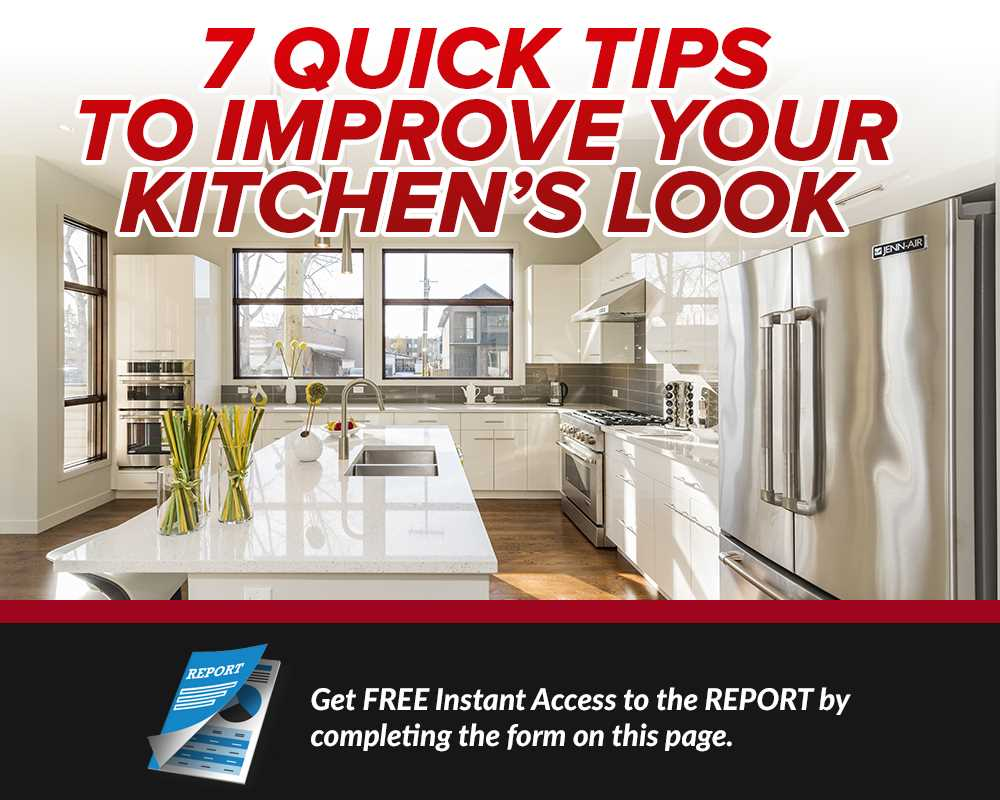 7 Quick Tips to Improve Your Kitchen Look
