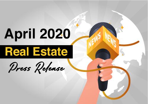 April 2020 Real Estate Press Release