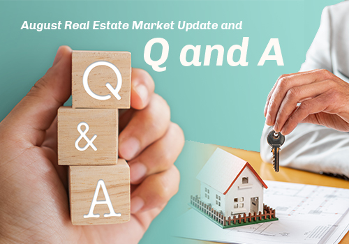 August Real Estate Market Update and Q and A
