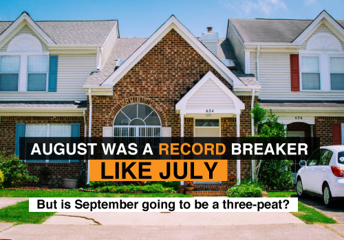 August was a record breaker like July, but is September going to be a three-peat