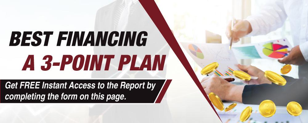 Best Financing- A 3-Point Plan
