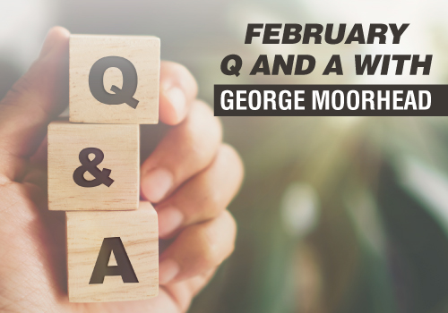 February Q and A with George Moorhead