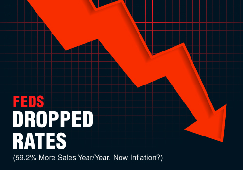 Feds Dropped Rates