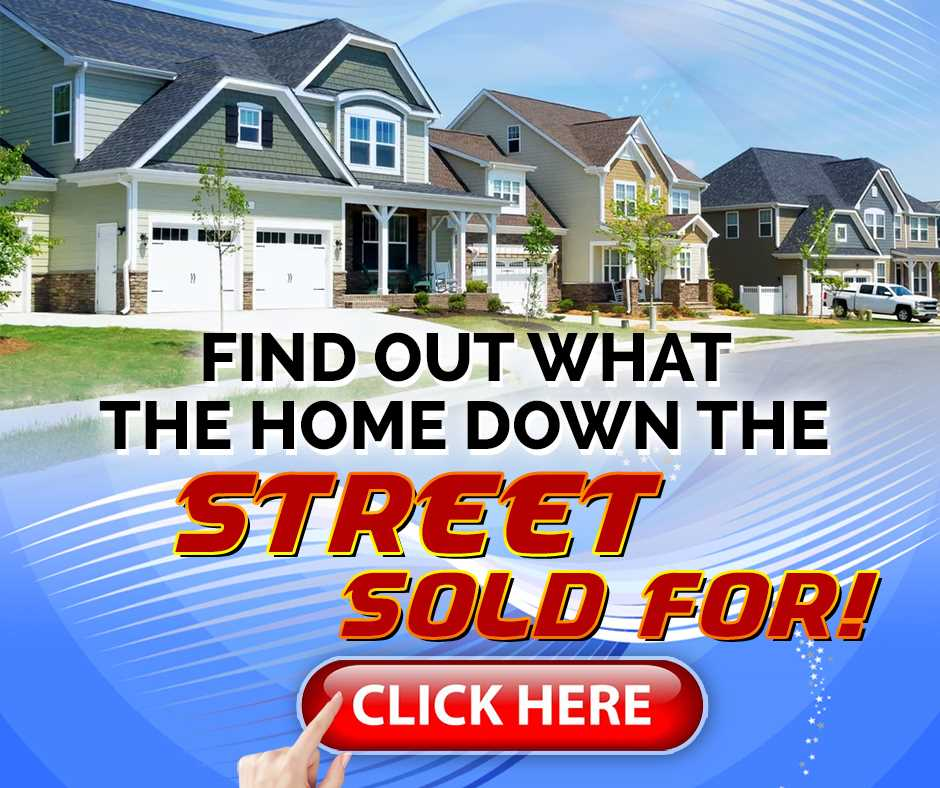 Find Out What The Home Down The Street Sold For