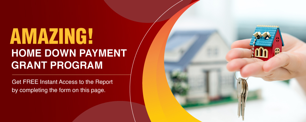 Home Down Payment Grant Program