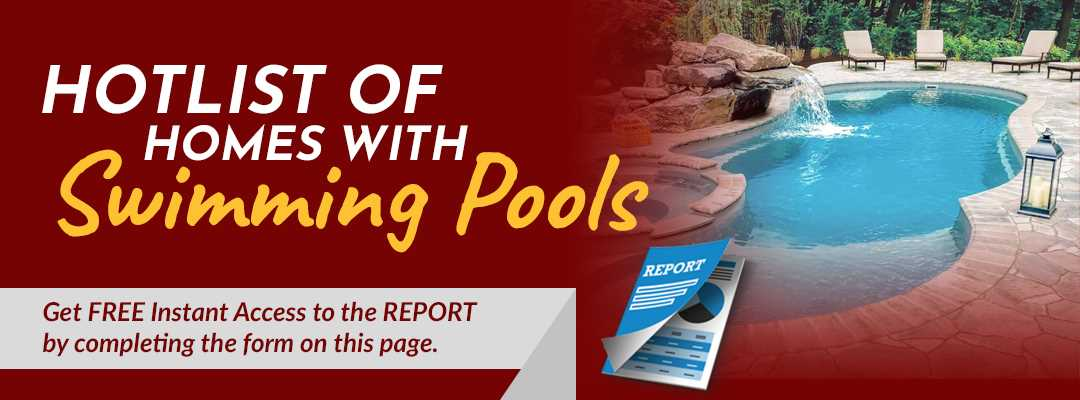 Hotlist of Homes with Swimming Pools