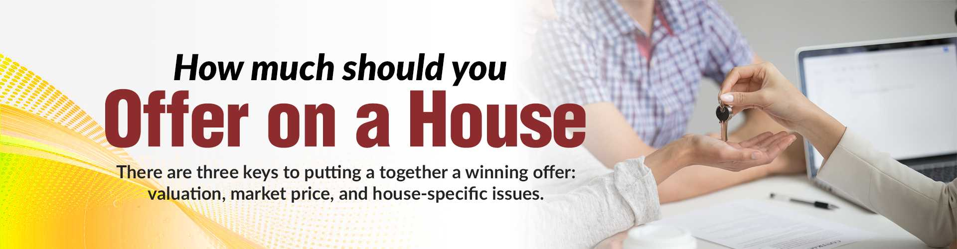 How Much Should You Offer on a House