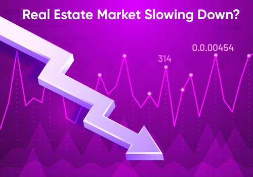 Is the Real Estate Market Slowing Down