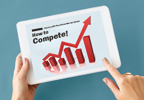 January 2021 Real Estate Market Update and How to Compete