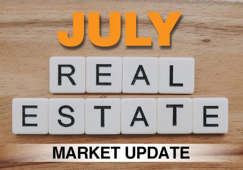 July Real Estate Market Update
