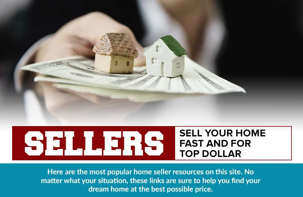 Seller_Sell_Your_Home_Fast_and_for_Top_Dollar