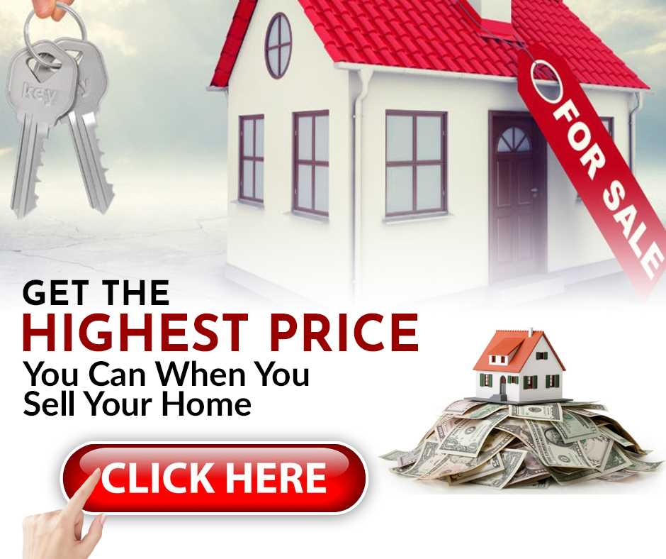 Get the Highest Price You Can When You Sell Your Home