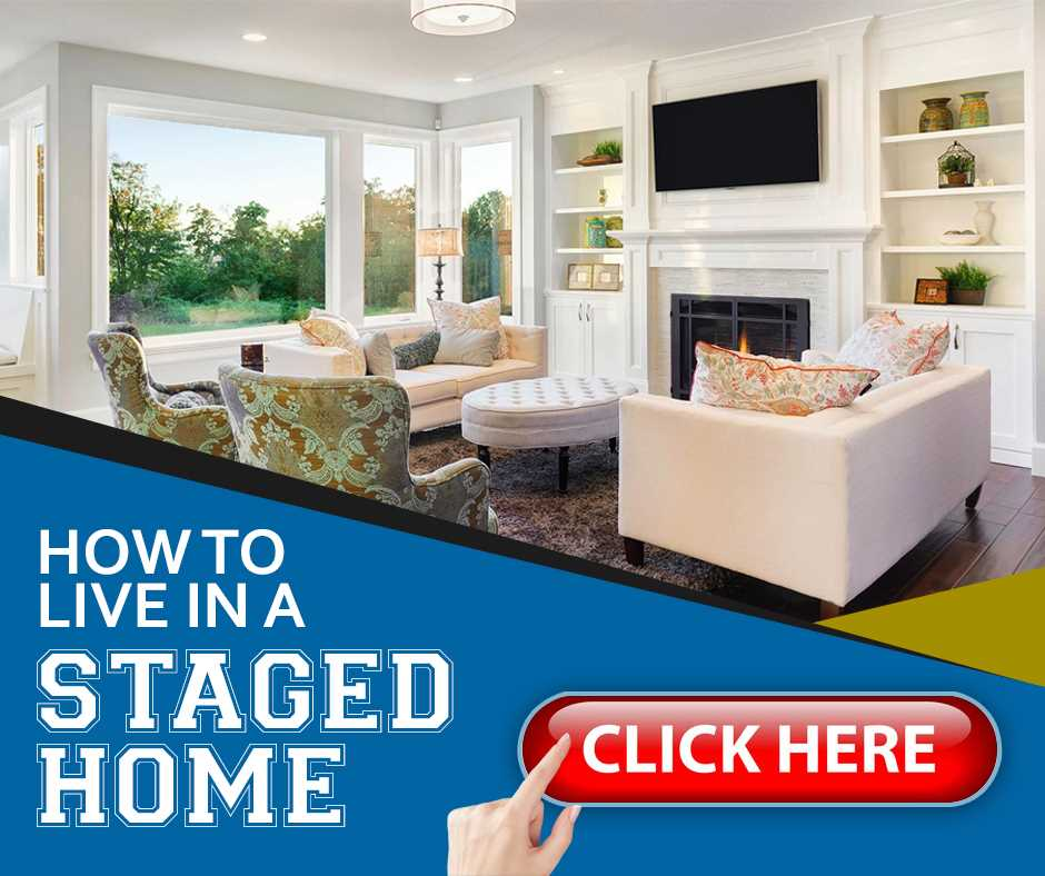 How To Live In A Staged Home