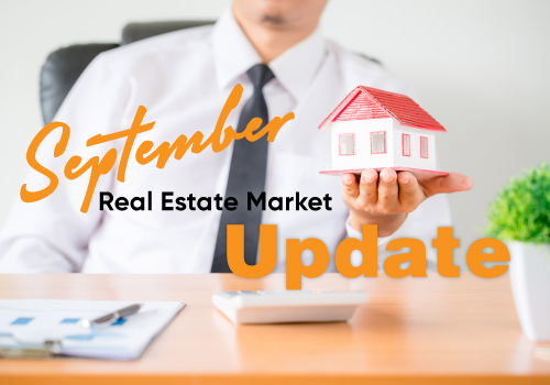 September Real Estate Market Update and what the FEDS are planning