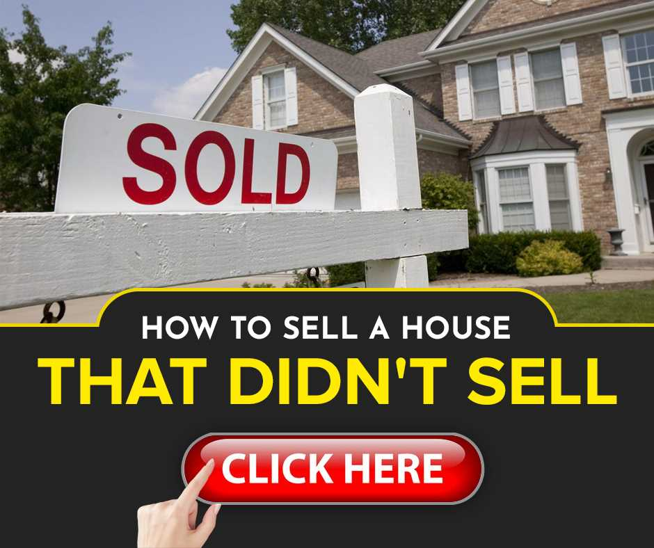 So Your Home Didn't Sell the First Time