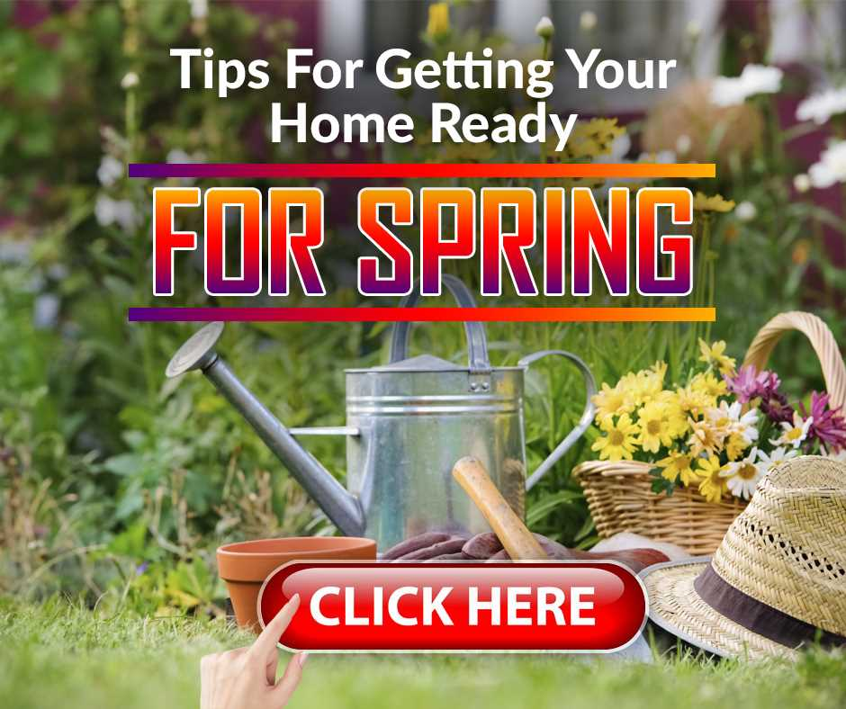 Tips For Getting Your Home Ready For Spring