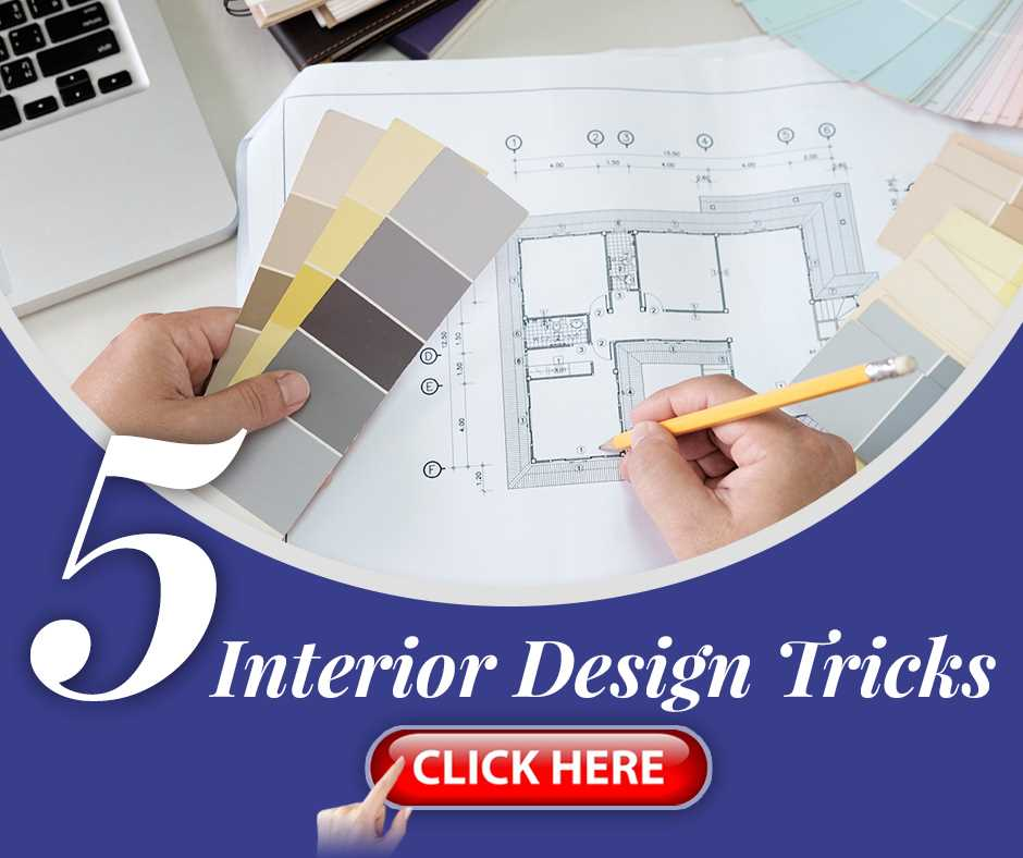 5 Interior Design Tricks
