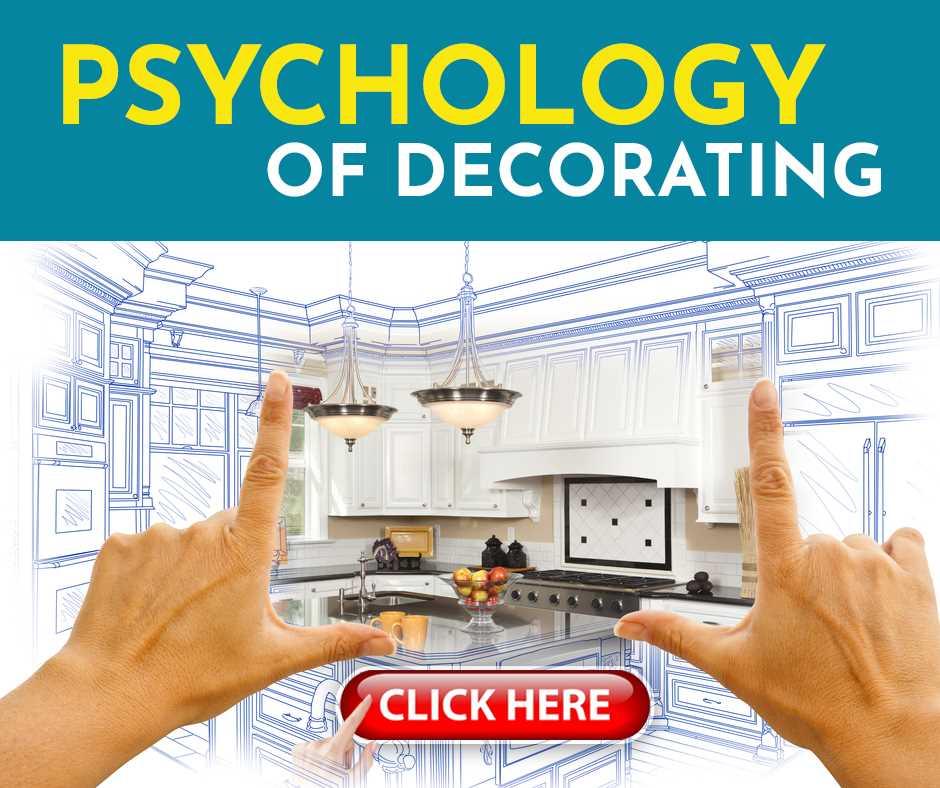 Psychology of Decorating